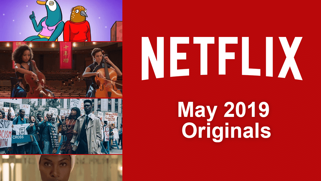 Netflix premieres in May 2019